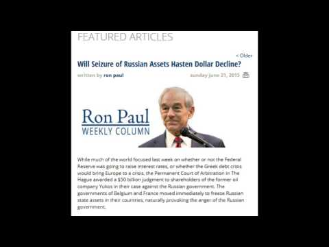 Ron Paul: Will Seizure of Russian Assets Hasten Dollar Decline?