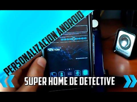 -Personalizar Android como un real detective -