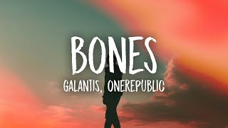 Galantis Bones Feat Onerepublic