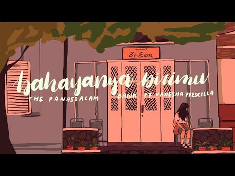 Download The Panasdalam Bank - Bahayanya Dirimu Feat. Vanesha Prescilla    Mp4 baru