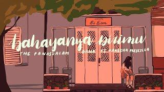 Download lagu The Panasdalam Bank - Bahayanya Dirimu Feat. Vanesha Prescilla ( Lyric Video)