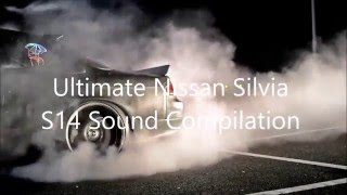 Ultimate Nissan Silvia 240SX S14 Sound Compilation