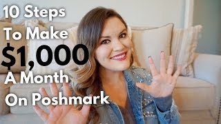 How To Make $1,000 a Month on Poshmark in 10 Easy Steps! | The Deal Queen