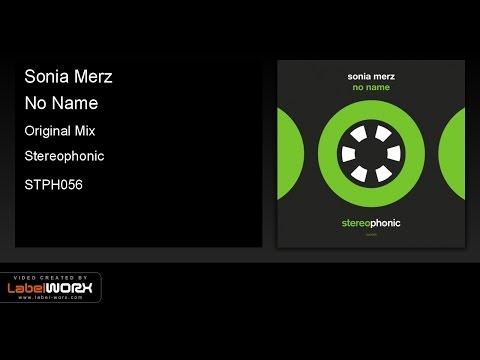 Sonia Merz - No Name (Original Mix)