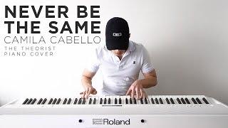 Download Lagu Camila Cabello - Never Be The Same | The Theorist Piano Cover Gratis STAFABAND