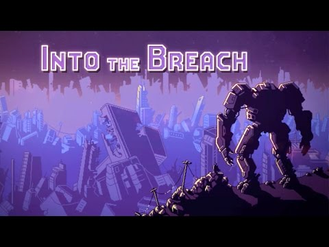 Into The Breach - Announcement Trailer