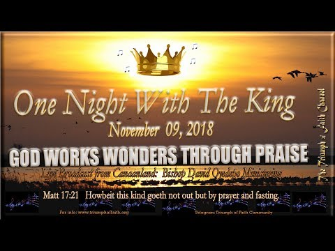 One Night With The King, November 9, 2018