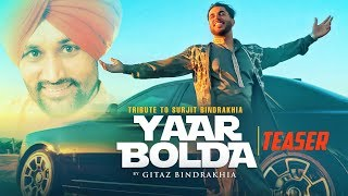 Song Teaser Yaar Bolda Gitaz Bindrakhia Releasing On 10 February 2019