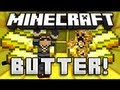 What can you do with Butter? - Minecraft