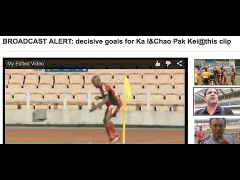 BROADCAST ALERT: decisive goals for Ka I&Chao Pak Kei@this clip