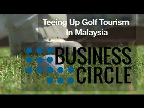 ‪Business Circle: Teeing Up Golf Tourism In Malaysia‬
