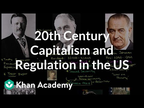 20th Century Capitalism and Regulation in the United States