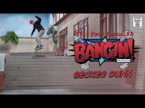 Becker Dunn - Bangin!