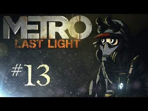 "Metro: Last Light Playthrough w/ Kootra Ep. 13 ""The Hostage!"""