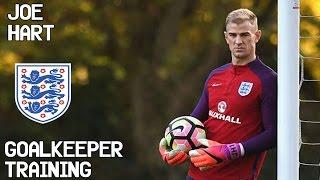 Joe Hart / Goalkeeper Training / England !