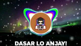 Dasar lo Anjay (Lyrics)
