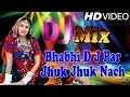 Download Bhabhi D J Par Jhuk Jhuk Nach MP3 song and Music Video