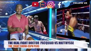 PACQUIAO VS MATTHYSSE Post Fight Rewind ESPN Plus