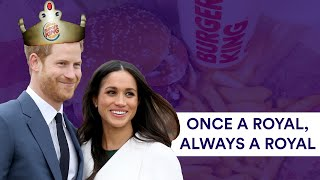 Burger King's Royal Job Offer To Harry and Meghan