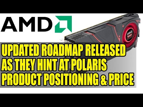 AMD Updated Roadmap Released As They Hint At Polaris Product Positioning & Price
