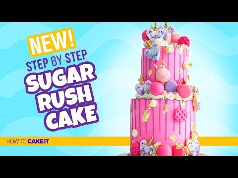 How To Make A SUGAR RUSH CAKE by Jyoti Nanra   Cake & Cupcakes    How To Cake It Step By Step