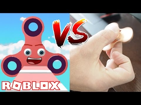 ROBLOX FIDGET SPINNER VS MY FIDGET SPINNER!!