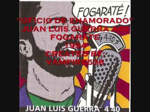 Juan Luis Guerra - Oficio De Enamorao