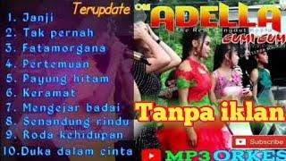 Om Adella - full album terbaru 2019   lagu paling populer (mp3)