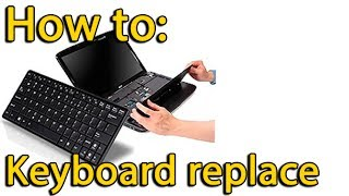 Toshiba Satellite L750, L755 disassembly and replace keyboard, как разобрать и поменять клавиатуру