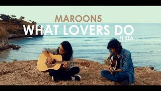 Maroon 5 - What Lovers Do Ft. SZA (aMed Ft. Ricky Acoustic Cover)