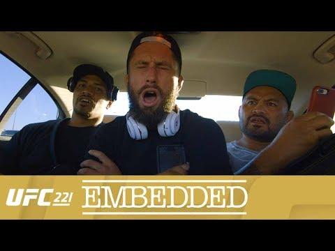 UFC 221 Embedded: Vlog Series - Episode 1