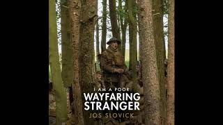 Download lagu I Am a Poor Wayfaring Stranger (From 1917) | 1917 OST