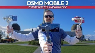 DJI Osmo Mobile 2 In-Depth Review And Comparison to Zhiyun Smooth Q and Osmo Mobile