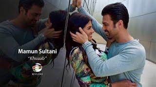 Mamun Sultani - Khuaab Official Music Video 4K