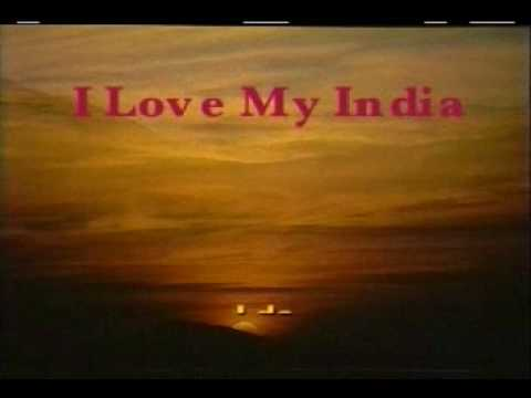 I Love My India video