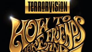 Watch Terrorvision Ten Shades Of Grey video