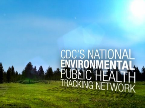CDC's Tracking Network: Working Toward a Healthier Planet for Healthier People