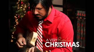 CHRIS ROCHA - NOCHE DE PAZ - A VERY ROCHA CHRISTMAS