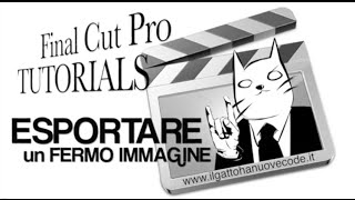 Final Cut Pro X - ESPORTARE UN FERMO IMMAGINE