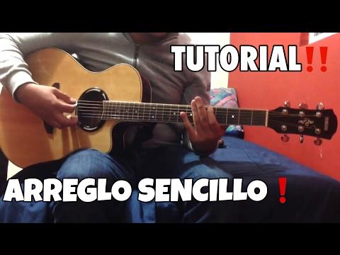 Arreglo Sencillo | Guitarra Sierreña