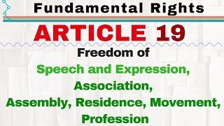 Article 19 of Indian Constitution | Right to Freedom | Fundamental Rights of Indian Constitution