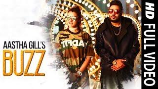Aastha Gill Buzz Feat Badshah Priyank Sharma Official Music Audio
