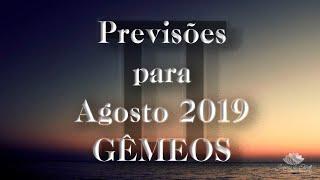 GÊMEOS Agosto 2019 - Ex Amor ou Novo Amor ? 🙄
