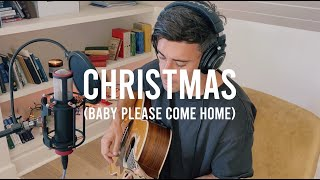 Christmas (Baby Please Come Home) - Songs From Home
