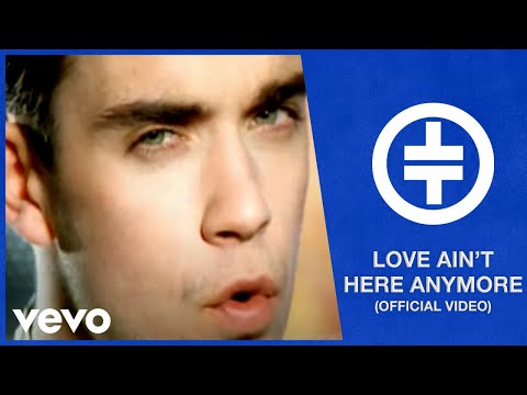 Take That - Love Ain't Here Anymore