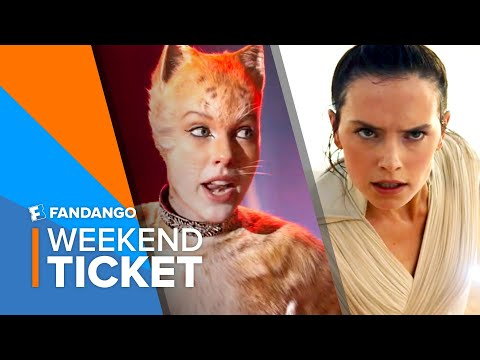 In Theaters Now: Cats, Star Wars: The Rise of Skywalker | Weekend Ticket