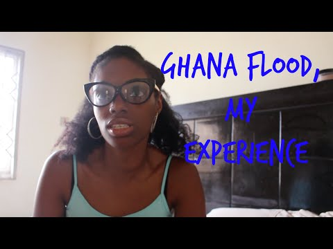 Ghana Flood with Footage