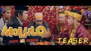 download lagu Teaser Film Molulo : Jodoh Tak Bisa Dipaksa gratis