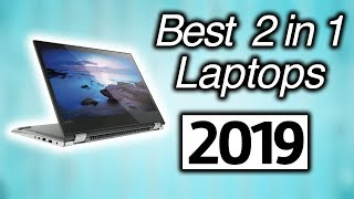 💎💎💎 Best 2 In 1 Laptops in 2019