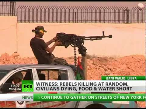 Libya witness to RT: Rebels killing civilians, food & water short